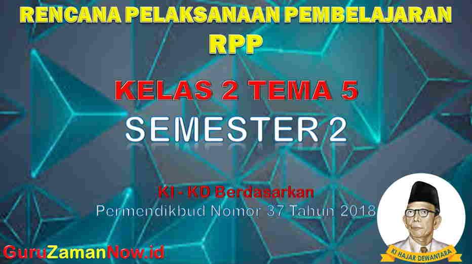 RPP Kelas 2 Semester 2 Tema 5