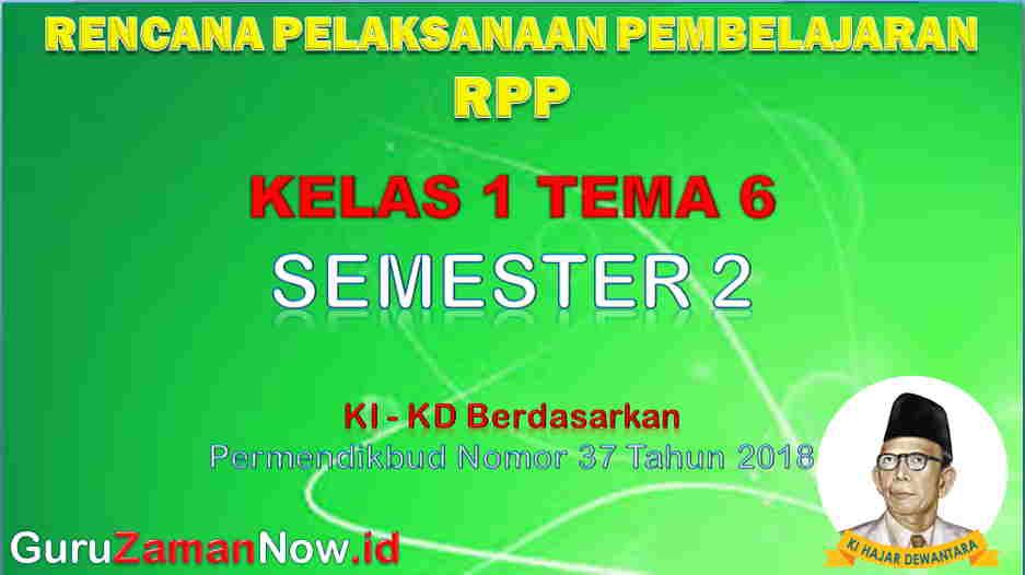 RPP Kelas 1 Semester 2 Tema 6