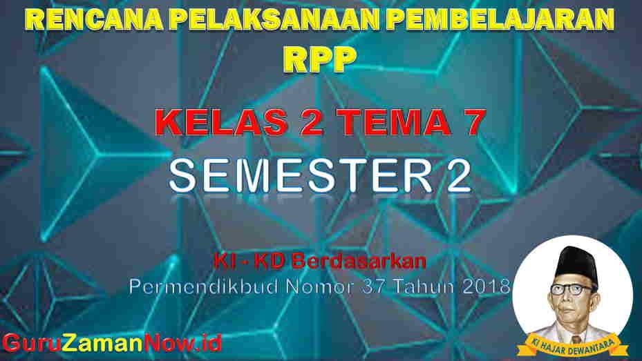 RPP Kelas 2 Semester 2 Tema 7