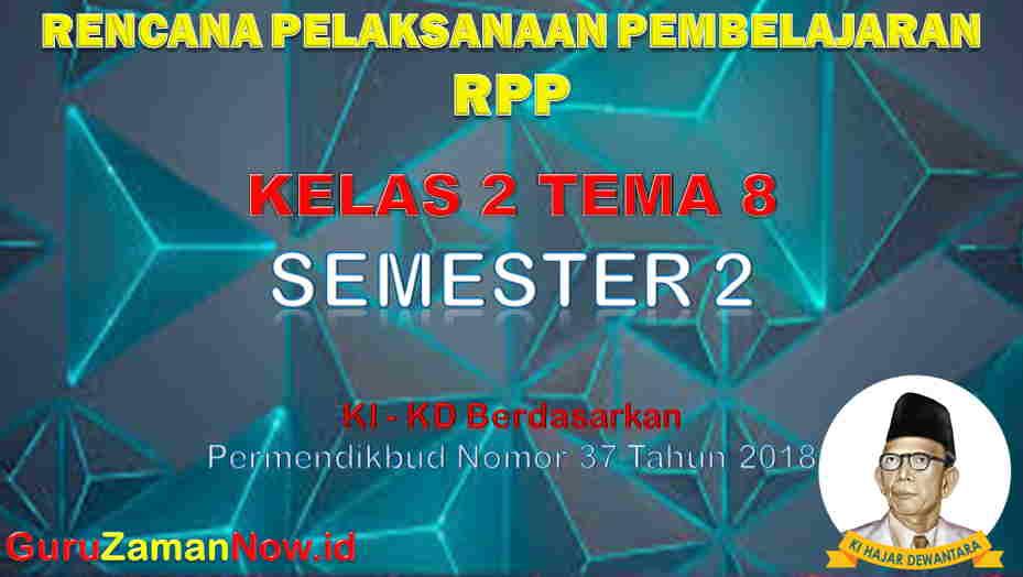 RPP Kelas 2 Semester 2 Tema 8