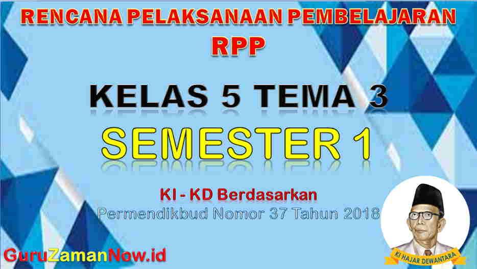 RPP Kelas 5 Semester 1 Tema 3