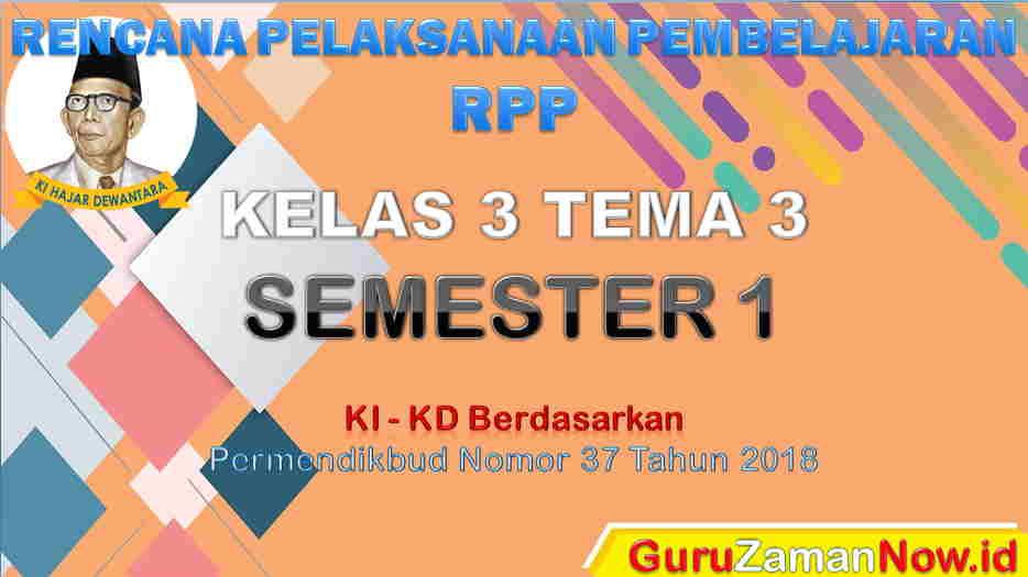 RPP Kelas 3 Semester 1 Tema 3