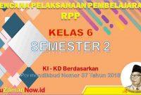 RPP Kelas 6 Semester 2 K13 Revisi 2018