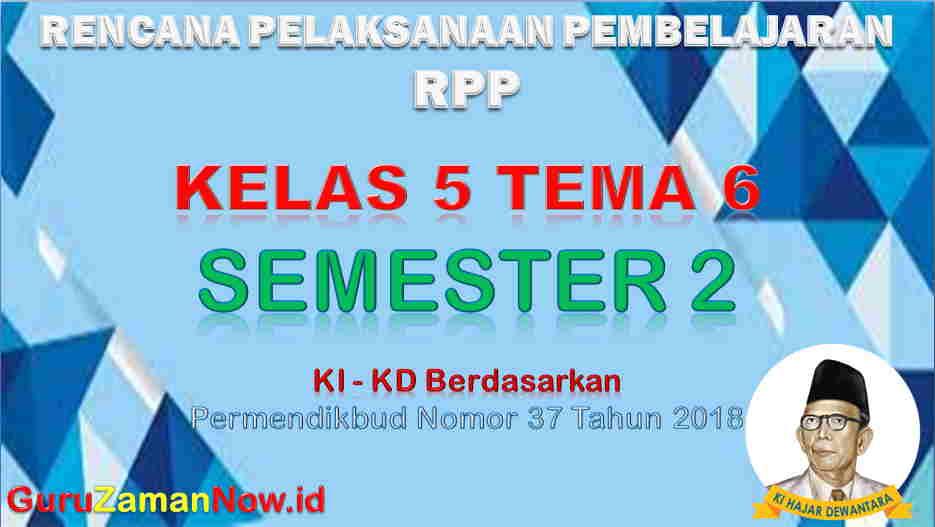 RPP Kelas 5 Semester 2 Tema 6