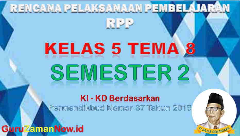 RPP Kelas 5 Semester 2 Tema 8
