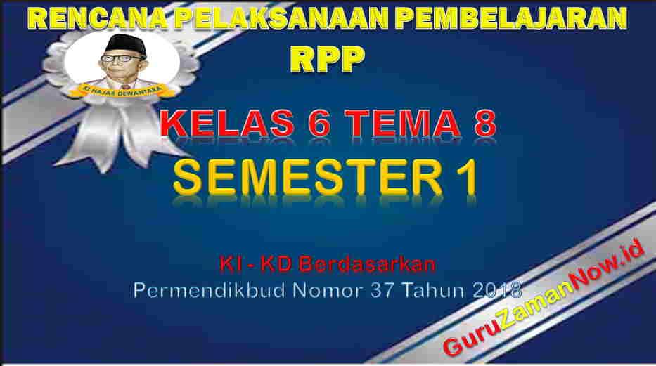 RPP Kelas 6 Semester 2 Tema 8