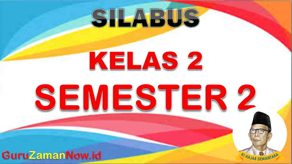Silabus K13 kelas 2 semester 2