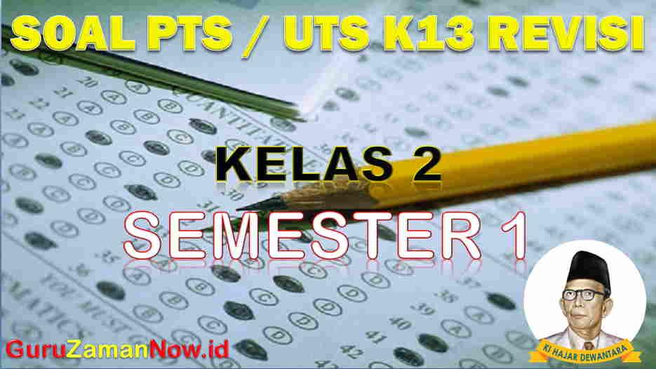 Soal UTS Kelas 2 Semester 1