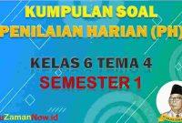 Soal PH K13 Kelas 6 Tema 4