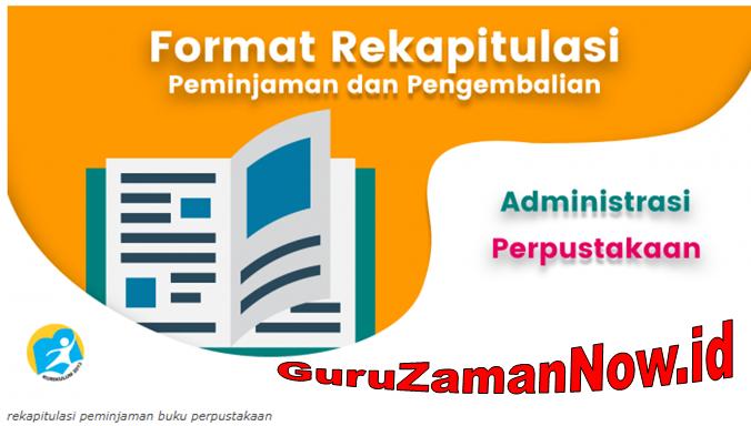 Rekapitulasi Peminjaman dan Pengembalian