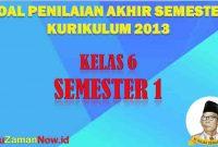 Soal PAS Kelas 6 Semester 1