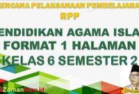 RPP 1 Lembar Pendidikan Agama Islam PAI Kelas 6 Semester 2