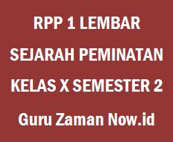 RPP 1 Lembar Sejarah Peminatan Kelas 10 Semester 2 Revisi 2020