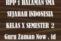 RPP 1 Lembar Sejarah Indonesia Kelas 10 Semester 2