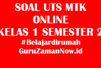 Soal UTS MTK Kelas 1 Semester 2 Online