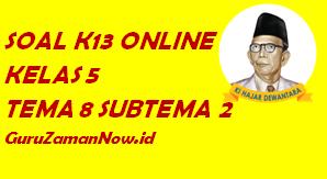 Soal Kelas 5 Tema 8 Subtema 2 Tugas Online