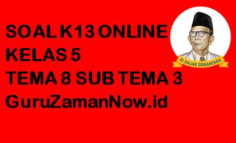 Soal Kelas 5 Tema 8 Subtema 3 Tugas Online