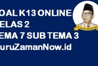 Soal Kelas 2 Tema 7 Subtema 3 Tugas Online