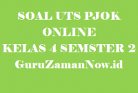 Soal UTS PJOK Kelas 4 Semester 2 Online