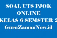 Soal UTS PJOK Kelas 6 Semester 2 Online