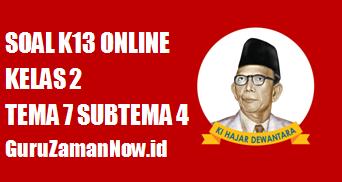 Soal Kelas 2 Tema 7 Subtema 4 Tugas Online