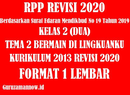 Administrasi 3 Komponen RPP 1 Lembar Kelas 2 Tema 2 Semester 1 Revisi 2020