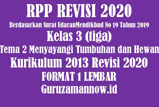 RPP 1 Lembar Kelas 3 Tema 2 Semester 1 Revisi 2020
