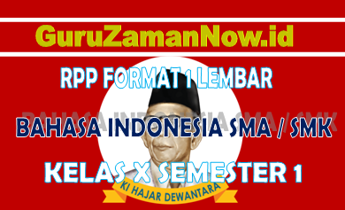RPP Bahasa Indonesia 1 Lembar Kelas 10Semester 1