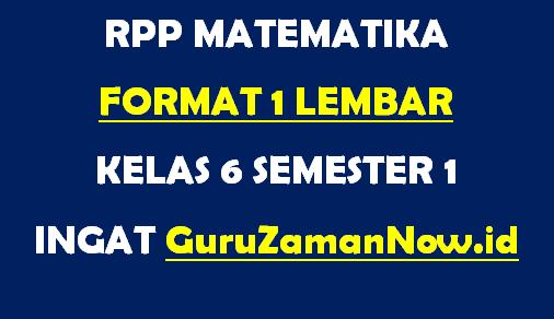 RPP Matematika Format 1 Lembar Kelas 6 Semester 1