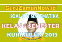 Soal PTS Matematika Kelas 5 Semester Ganjil (1)