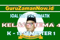 Soal UAS Kelas 5 Tema 4 Semester 1 Tahun 2020/2021