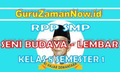 RPP SENI BUDAYA 1 Lembar Kelas VIII Semester 1