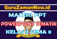 Materi PPT / Powerpoint Kelas 3 Tema 8 Semester 2