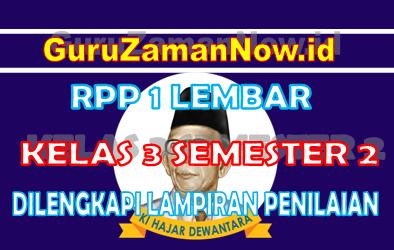 RPP 1 Lembar Kelas 3 Semester 2 Lengkap Dengan Lampiran Penilaian