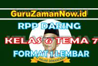RPP Daring / Online Kelas 6 Tema 7 Format Satu Lembar