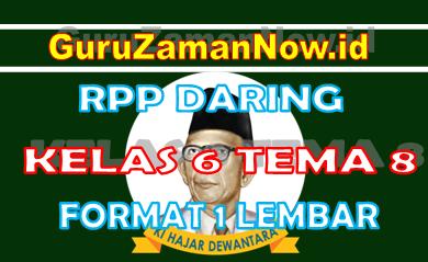 RPP Daring / Online Kelas 6 Tema 8 Format Satu Lembar