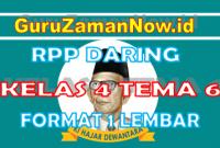 RPP Daring / Online Kelas 4 Tema 6 Format Satu Lembar