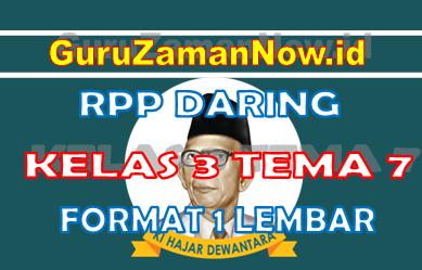 RPP Daring / Online Kelas 3 Tema 7 Format Satu Lembar