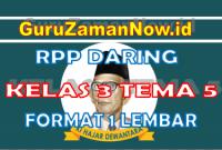 RPP Daring / Online Kelas 3 Tema 5 Format Satu Lembar