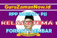 RPP Daring Tematik Kelas 6 Tema 1