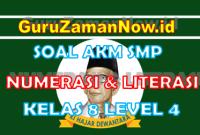 Soal AKM Literasi dan Soal AKM Numerasi SMP Kelas 8