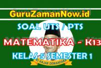 Soal UTS MTK K13 Kelas 5 Semester 1