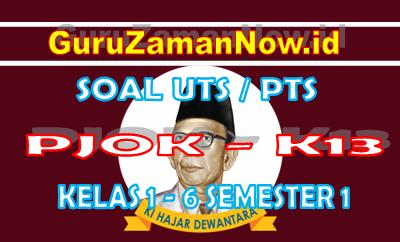 Soal UTS PJOK K13 SD Semester 1