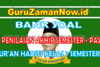 Soal UAS Semester 1 Qur'an Hadits Kelas 7