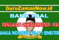 Soal UAS Semester 1 Bahasa Indonesia Kelas 7