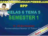 RPP Kelas 6 Semester 1 Tema 5
