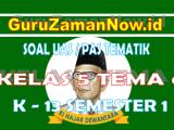 Soal UAS Kelas 5 Tema 5 Semester 1 Tahun 2020/2021