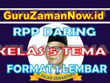 RPP Daring / Online Kelas 5 Tema 7 Format Satu Lembar