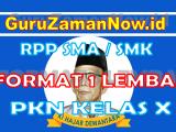 RPP 1 Lembar PKN Kelas X Semester 1 dan Semester 2