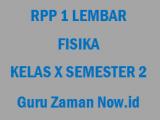 RPP 1 Lembar Fisika Kelas 10 Semester 2 Revisi 2020